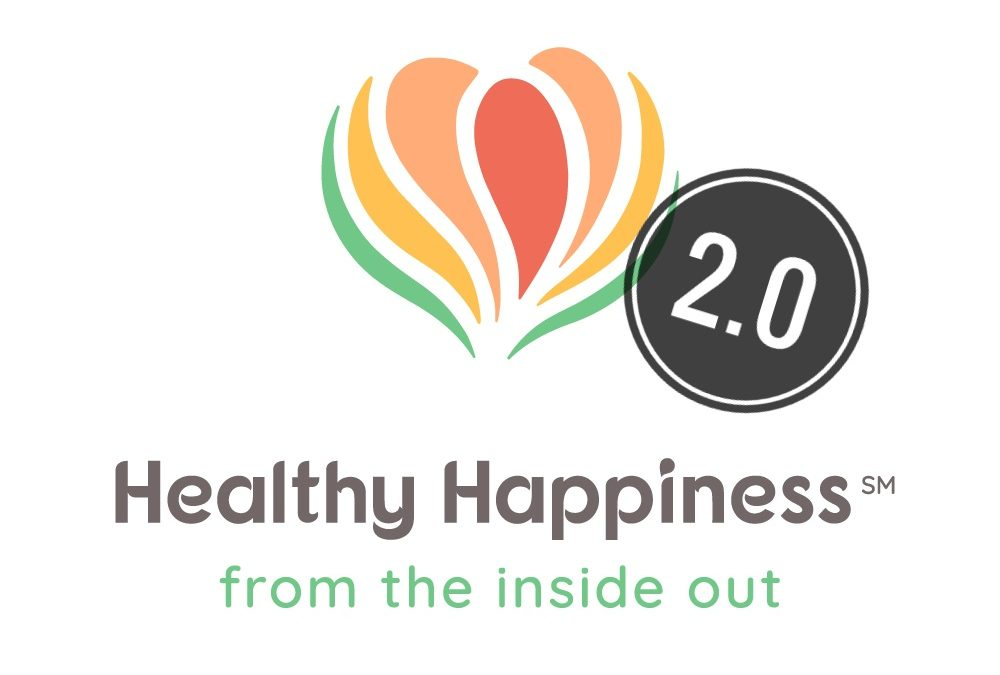 Healthy Happiness 2.0!